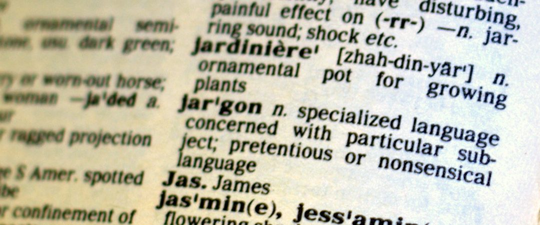 Why J for Jargon is the most obstructive letter in the Content Marketing Alphabet!